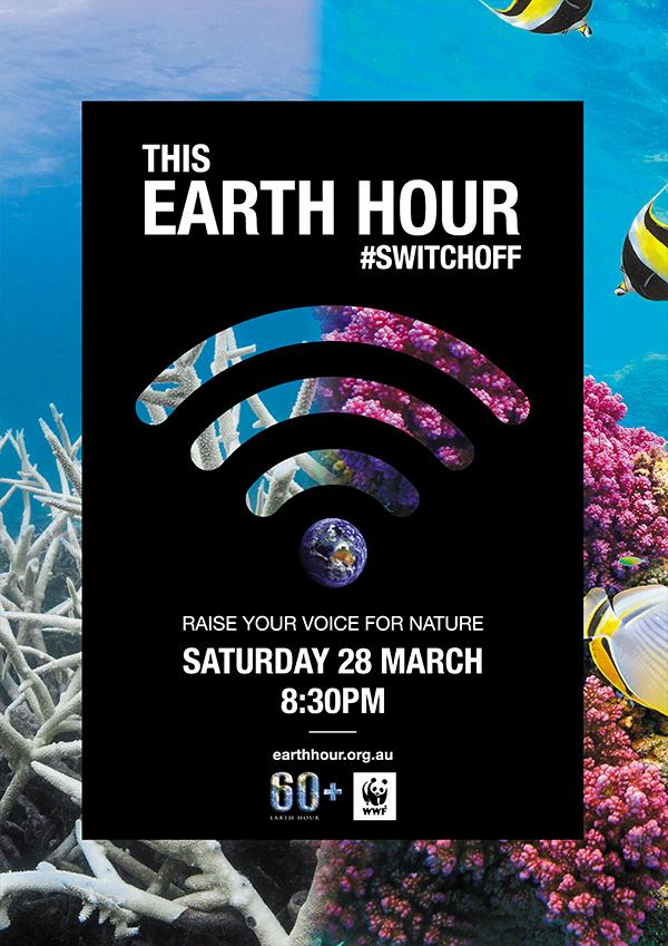 Switch Off for Earth Hour coral poster - Background Image © The Ocean Agency / stock.adobe.com © John Walker / Shutterstock / WWF-Aus